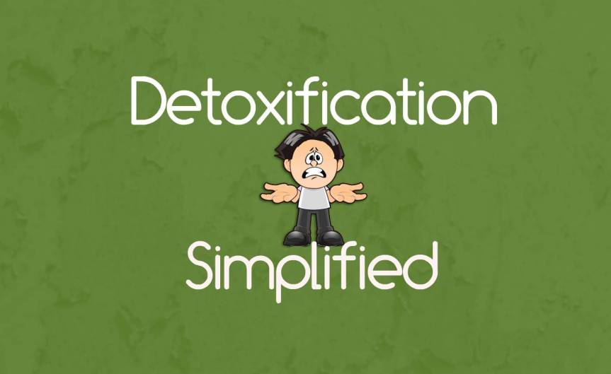 Detoxification Simplified